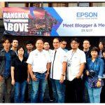 เอปสันจัดกิจกรรมพบปะเหล่า Blogger และสื่อมวลชน ในงาน Bangkok From Above