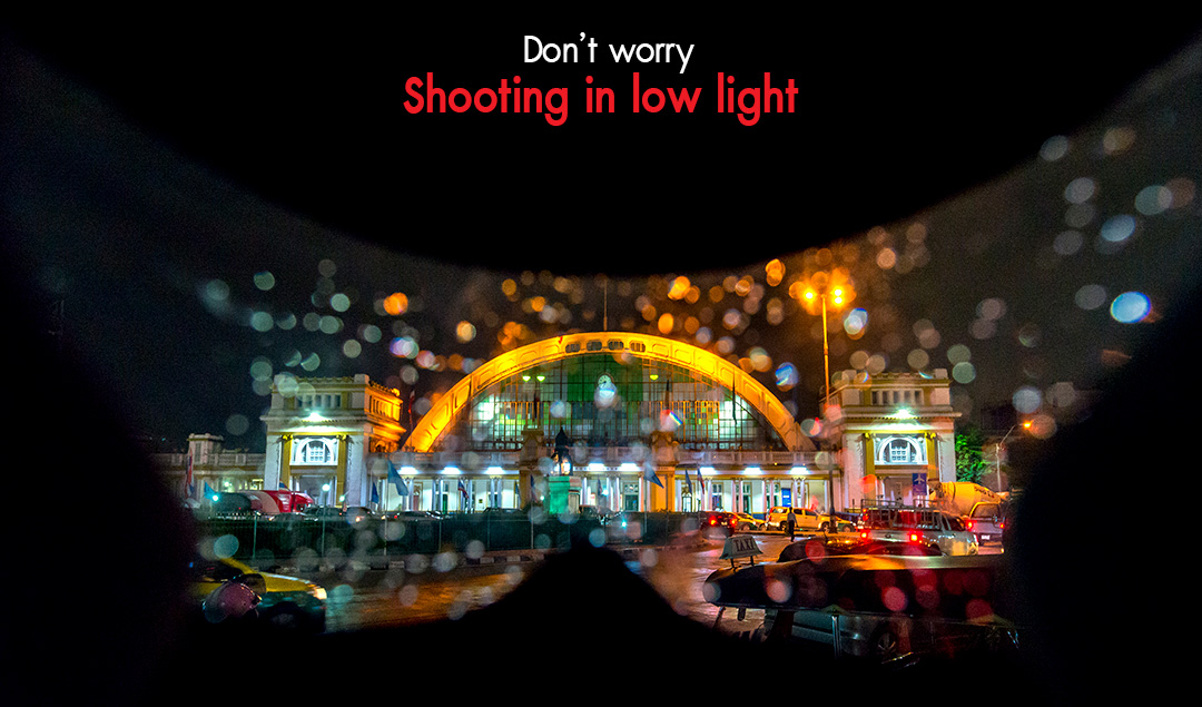 Don't worry Shooting in low light