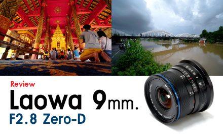 Review Laowa 9 mm. F2.8 Zero-D