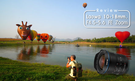 Review Laowa 10-18 mm. F4.5-5.6 FE Zoom