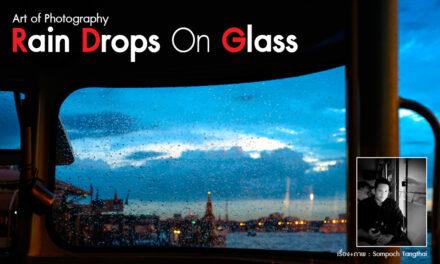 Art of Photography_Rain Drops On Glass