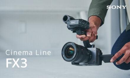Sony FX3 กล้องฟูลเฟรมในตระกูล Cinema Line